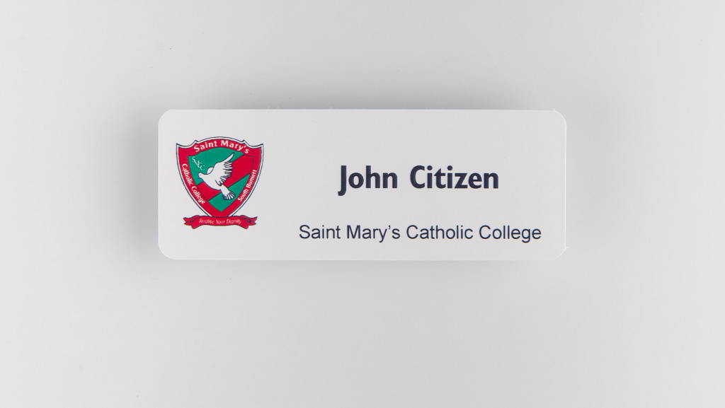 Flat economical name badge for Saint Mary's Catholic College