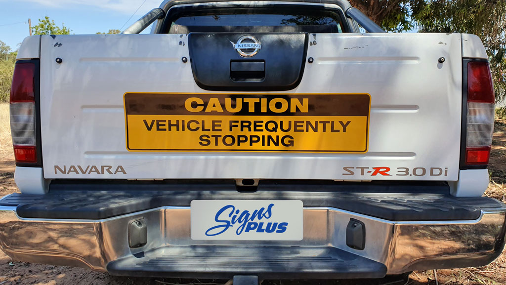 A custom made in Australia magnetic caution sign.