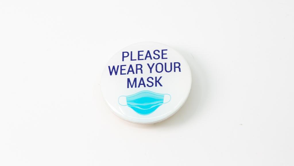 Please Wear Your Mask Coronavirus Pandemic Custom Badge 40mm