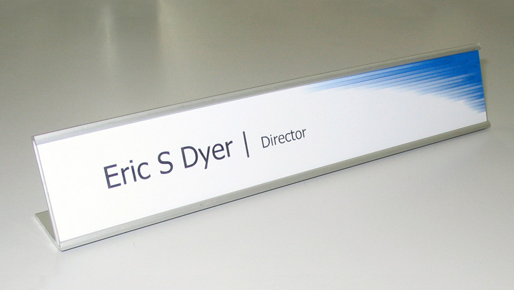 Digitally printed desk plate.