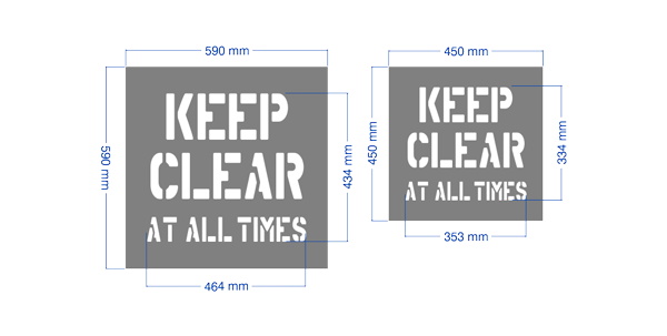 Keep Clear Stencil At All Times in large and regular size.