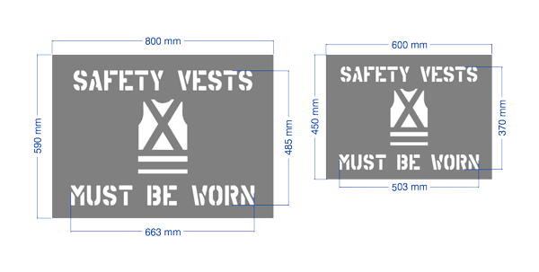 """Safety vests must be worn"" stencil for workplace safety compliance."