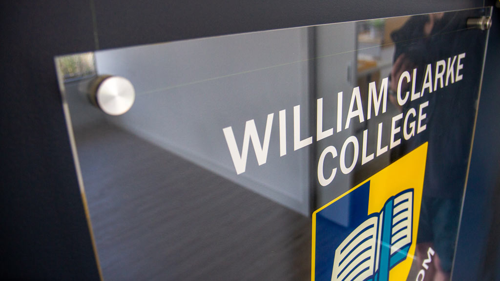 A custom made acrylic school sign for William Clarke College