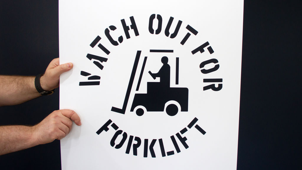 WATCH OUT FOR FORKLIFT stencil.