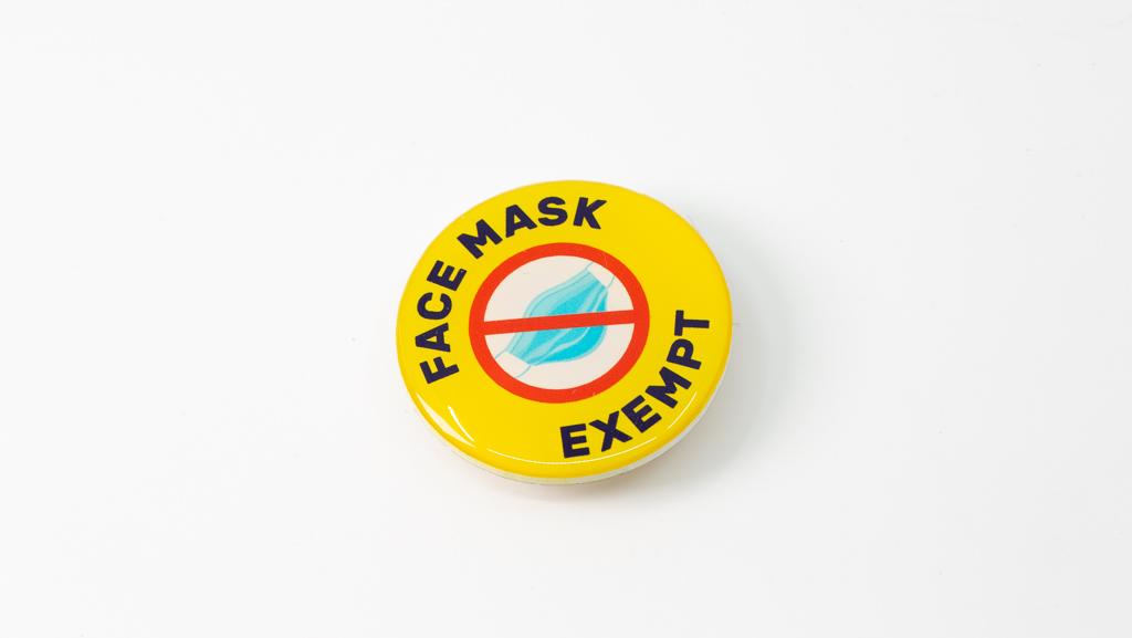Covid-19 Safe Face Mask Exempt Coronavirus Pandemic Custom Badge 40mm