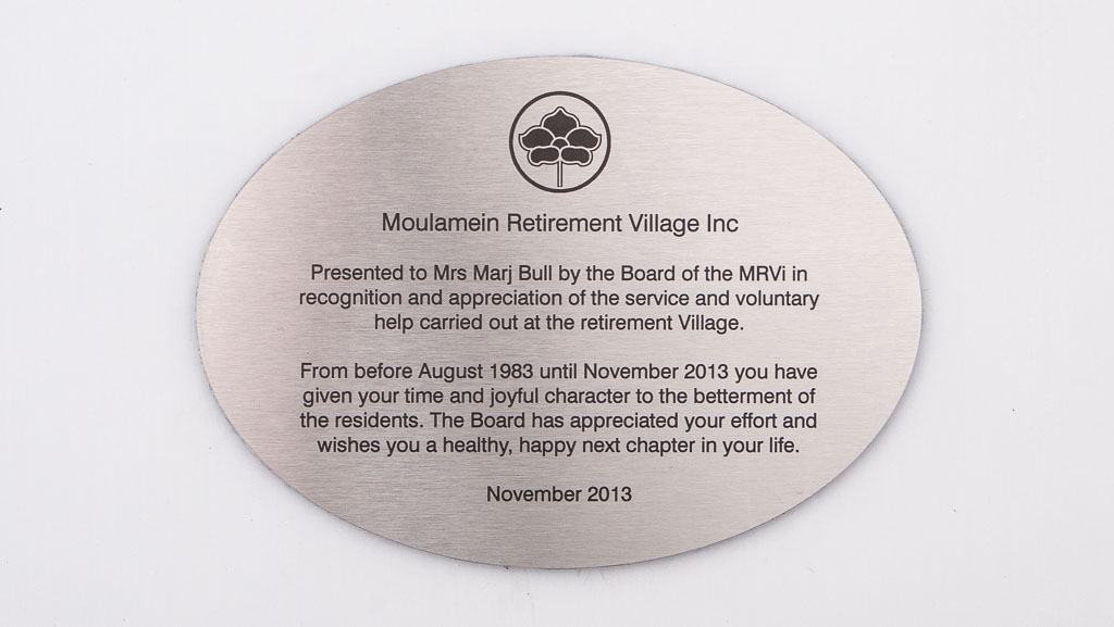 Custom stainless steel plaque, oval shape and for Moulamein Retirement Village.